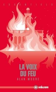 Alan Moore - La voix du feu.