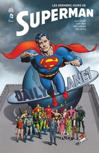 Alan Moore et Dave Gibbons - Les derniers jours de Superman.