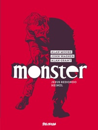 Alan Moore et John Wagner - Monster.