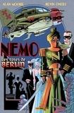 Alan Moore et Kevin O'Neill - Nemo T02 - Les roses de Berlin.