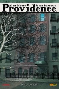 Alan Moore - Providence T01 - La peur qui rôde.