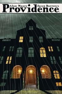 Alan Moore et Jacen Burrows - Providence Tome 2 : L'abîme du temps.