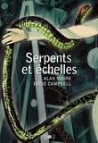 Alan Moore et Eddie Campbell - Serpents et Echelles.