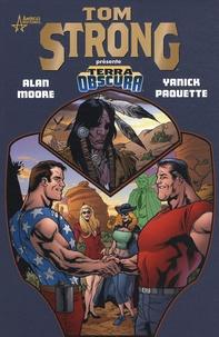 Alan Moore et Yanick Paquette - Tom Strong présente Terra Obscura.