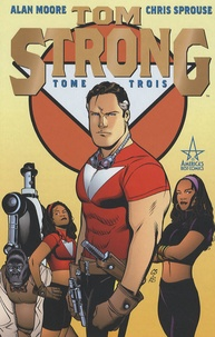 Alan Moore et Chris Sprouse - Tom Strong Tome 3 : .
