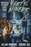 Alan Moore et Gene Ha - Top 10 - The Forty-Niners.