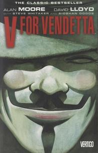 Alan Moore et David Lloyd - V for Vendetta.