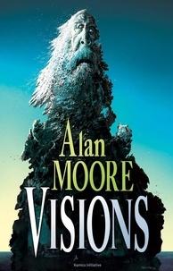 Alan Moore - Visions.