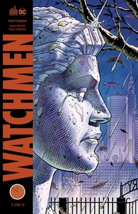 Alan Moore et Dave Gibbons - Watchmen Tome 2 : .