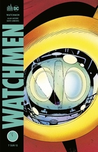 Alan Moore et Dave Gibbons - Watchmen Tome 7 : .