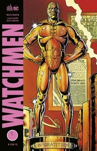 Alan Moore et Dave Gibbons - Watchmen Tome 8 : .