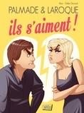 Alan et Emilie Decrock - Palmade & Laroque  : Ils s'aiment !.