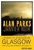 Alan Parks - Janvier noir.