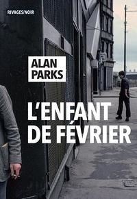 Livres et téléchargements gratuits L'Enfant de février par Alan Parks iBook