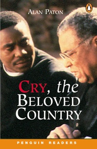 Alan Paton - CRY THE BELOVED COUNTRY LEVEL 6.