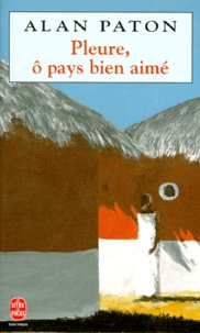 Pleure, ô pays bien-aimé - Alan Paton | Showmesound.org
