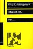 Alan Ragueneau et  Collectif - Internet 2003 - Travaux des journées d'étude organisées à l'Université de Lausanne les 21 mai et 26 novembre 2003.