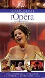Alan Riding et Leslie Dunton-Downer - L'Opéra.
