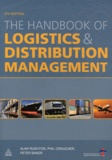 Alan Rushton et Phil Croucher - The Handbook of Logistics and Distribution Management.