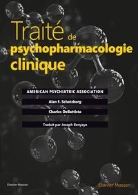 Alan Schatzberg et Charles DeBattista - Traité de psychopharmacologie clinique.