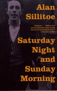Alan Sillitoe - Saturday Night and Sunday Morning.