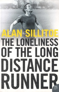 Alan Sillitoe - The Loneliness of The Long Distance Runner.