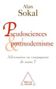 Alan Sokal - Pseudosciences et postmodernisme : adversaires ou compagnons de route ?.