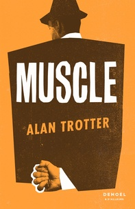 Alan Trotter - Muscle.