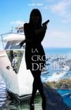 Alan Troy - La croisière des îles - Les aventures extraordinaires de personnages hors du commun.