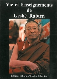 Alan Wallace - Vie et enseignements de Geshé Rabten.