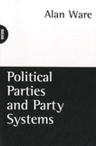 Alan Ware - Political Parties and Party Systems.
