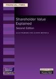 Alan Warner et Alison Hennell - Shareholder Value Explained - 2nd Edition.