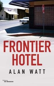 Alan Watt - Frontier Hotel.