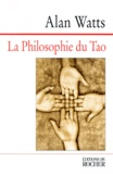 Alan Watts - La philosophie du Tao.