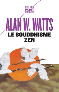 Alan Watts - Le bouddhisme zen.