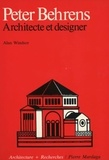 Alan Windsor - Peter Behrens - Architecte et designer.
