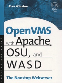 Alan Winston - OpenVMS with Apache, OSU and WASD.