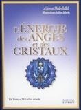 Alana Fairchild - L'énergie des anges et des cristaux - Avec 54 cartes oracle.