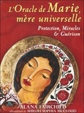 Alana Fairchild - L'oracle de Marie, mère universelle - Avec 44 cartes et 1 livret explicatif.