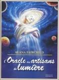 Alana Fairchild et Mario Duguay - L'oracle des artisans de lumière - Coffret avec 44 cartes.