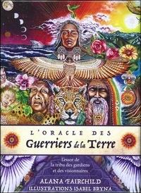 Alana Farchild - L'oracle des guerriers de la Terre - L'essor de la tribu des gardiens et des visionnaires.