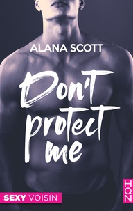Alana Scott - Don't Protect Me.