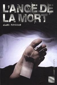 Alane Ferguson - L'ange de la mort.