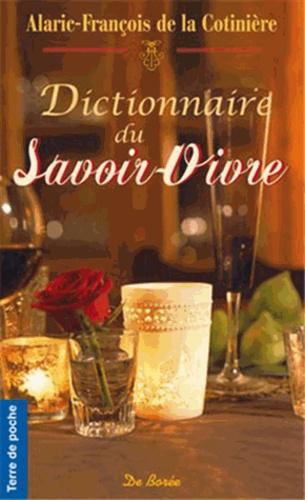 Alaric-François La Cotinière - Dictionnaire du savoir-vivre.
