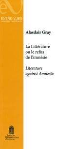 Alasdair Gray - La littérature ou le refus de l'amnésie.