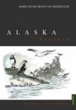 Alaska hautnah - mit Pinsel, Stift und Kamera.