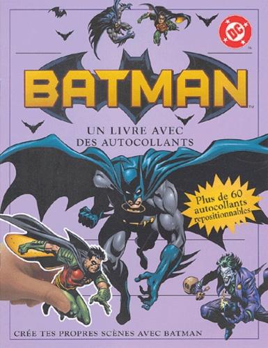 Alastair Dougall et Bob Kane - Batman - Un livre avec des autocollants.