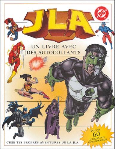 Alastair Dougall - JLA - Un livre avec des autocollants.