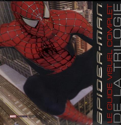 Alastair Dougall - Spider-Man - Le guide visuel complet de la trilogie.