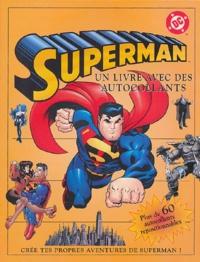 Alastair Dougall - Superman - Un livre avec des autocollants.